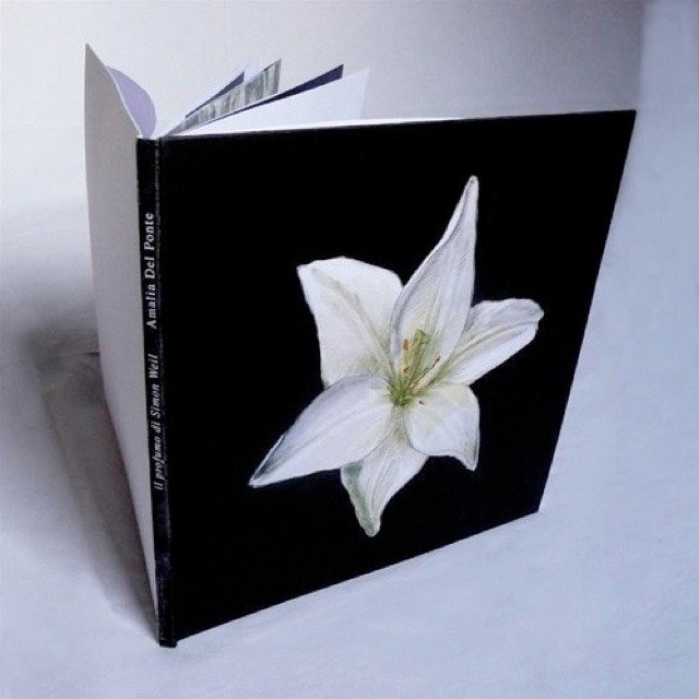Amalia Del Ponte 2009 Il profumo di Simone Weil