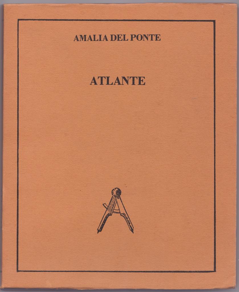 Amalia Del Ponte, Atlante, 1978